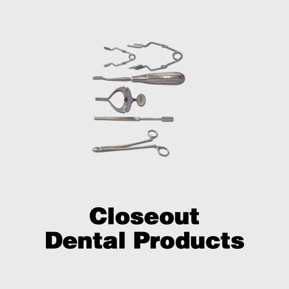 Closeout Dental